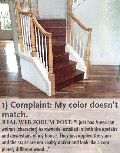 Consumer Complaints Often Have A Common Theme: The Flooring (or Stairs, Or  Molding) Doesnu0027t Match The Way They Expected. We Asked Sprigg Lynn,  President At ...